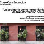 Curso en la Casa Encendida: «La jardinería urbana como herramienta de transformación social»