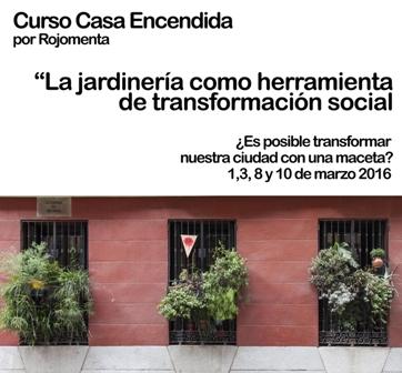 Casa Encendida jardinería herramienta transformación social