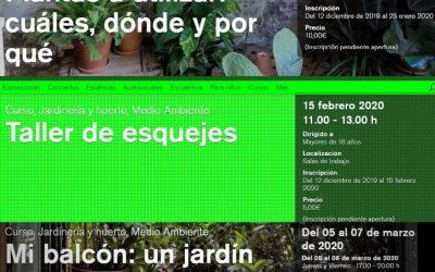 Cursos jardinería La Casa Encendida – invierno 2020