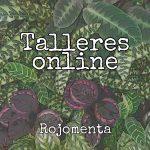 Talleres online – Rojomenta